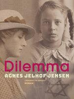 Dilemma - Agnes Jelhof Jensen