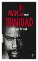 De man van Trinidad - Sietse van der Hoek