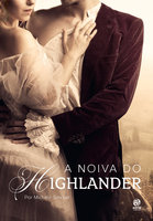 A noiva do Highlander - Michele Sinclair