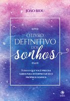 O livro definitivo dos sonhos - João Bidu