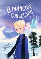 O príncipe congelado - Raigor Ferreira