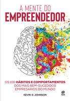 A mente do empreendedor - Kevin D. Johnson