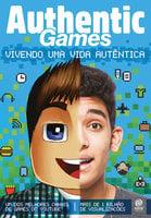 AuthenticGames: Vivendo uma vida autêntica - Marco Túlio