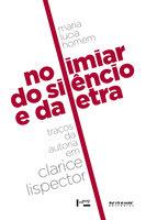 No limiar do silêncio e da letra - Maria Lucia Homem