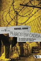 Fluxos em cadeia - Rafael Godoi