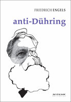 Anti-Dühring - Friedrich Engels
