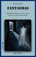 Fantasmas - Eleonor Burton