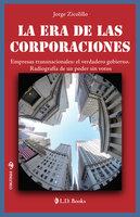 Las era de las corporaciones - Jorge Zicolillo