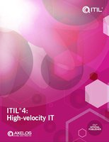 ITIL®4: High Velocity IT - AXELOS Limited