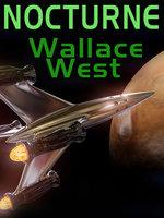 Nocturne - Wallace West