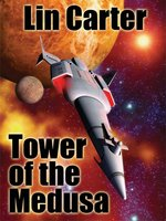 Tower If the Medusa - Lin Carter