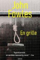 En grille - John Fowles