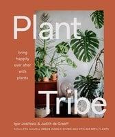 Plant Tribe - Igor Josifovic, Judith De Graaff