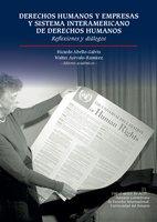 Derechos humanos y empresas y Sistema Interamericano de Derechos Humanos - Walter Arévalo Ramirez, Ricardo Abello-Galvis