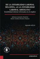 De la estabilidad laboral relativa ¿a la estabilidad laboral absoluta? - Adriana Camacho-Ramírez, Maria Catalina Romero Ramos