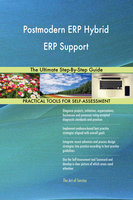 Postmodern ERP Hybrid ERP Support The Ultimate Step-By-Step Guide - Gerardus Blokdyk