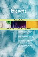 Etiquette Second Edition - Gerardus Blokdyk