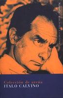 Colección de arena - Italo Calvino