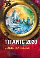 Titanic 2020 - Colin Bateman