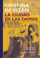 La ciudad de las damas - Cristina de Pizán