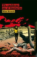 Un cadáver en el desierto - Elise Broach