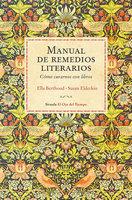 Manual de remedios literarios - Ella Berthoud, Susan Elderkin