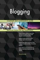 Blogging Complete Self-Assessment Guide - Gerardus Blokdyk