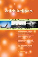 Artificial intelligence: Complete Self-Assessment Guide - Gerardus Blokdyk