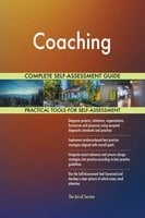 Coaching Complete Self-Assessment Guide - Gerardus Blokdyk