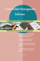 Crisis Incident Management Software Complete Self-Assessment Guide - Gerardus Blokdyk