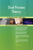 Dual Process Theory A Complete Guide - 2020 Edition - Gerardus Blokdyk