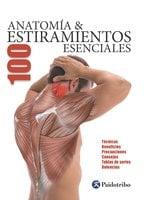 Anatomía & 100 estiramientos Esenciales (Color) - Guillermo Seijas Albir