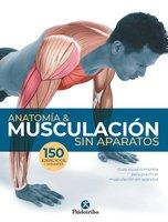 Anatomía & musculación sin aparatos (Color) - Guillermo Seijas Albir