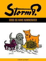 Grog og hans kammerater - Storm P.