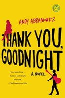 Thank You, Goodnight - Andy Abramowitz