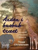 Ånden i baobab-træet - Thyge Christensen
