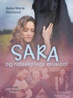 Sara og rideskolens musical - Anne-Marie Donslund