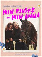 Min Pjuske - Min Anna - Marie-Louise Wallin