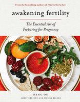 Awakening Fertility - Amely Greeven, Heng Ou, Marisa Belger