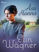 Åsa-Hanna - Elin Wägner