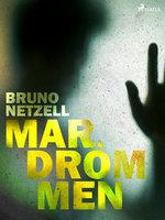 Mardrömmen - Bruno Netzell