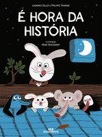 É Hora da História - Laurence Gillot, Philippe Thomine