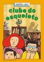 Clube do esqueleto - Stella Carr