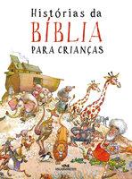 Histórias da Bíblia Para Crianças - Scandinavia Publishing House