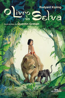 O Livro da Selva - Rudyard Kipling, Xavier Deutsch