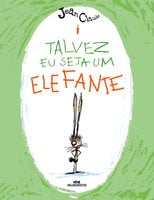 Talvez eu seja um elefante - Jean-Claude Alphen