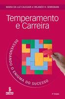 Temperamento e carreira - Maria da Luz Calegari, Orlando H. Gemignani