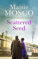 Scattered Seed - Maisie Mosco