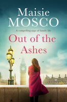 Out of the Ashes - Maisie Mosco