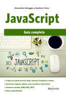 JavaScript: Guía completa - Alessandra Salvaggio, Gualtiero Testa